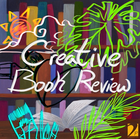 """Art for the relaunch of my book review series """"Creative Book Review"""""""
